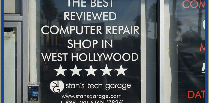 Stan's Tech Garage is the Best Reviewed Computer Repair Shop in West Hollywood